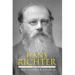 Hans Richter by Christopher Fifield | 9781783270217 | Booktopia Biografie, wspomnienia