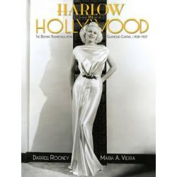 Harlow In Hollywood, The Blonde Bombshell in the Glamour Capital, 1928-1937 by Mark A. Viera | 9781883318963 | Booktopia Biografie, wspomnienia