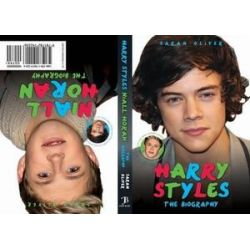 Harry Styles / Niall Horan - the Biography by Sarah Oliver | 9781782192206 | Booktopia Biografie, wspomnienia