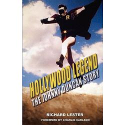 Hollywood Legend, The Johnny Duncan Story by Richard Lester | 9781589098688 | Booktopia Biografie, wspomnienia
