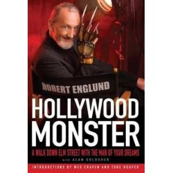 Hollywood Monster, A Walk Down Elm Street with the Man of Your Dreams by Robert Englund | 9781439150498 | Booktopia Pozostałe