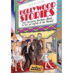 Hollywood Stories by Stephen Schochet | 9780963897251 | Booktopia Biografie, wspomnienia