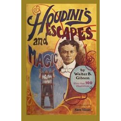 Houdini's Escapes and Magic by Walter B Gibson | 9784871876032 | Booktopia Pozostałe