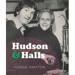 Hudson & Halls, The food of love by Joanne Drayton | 9781988531267 | Booktopia