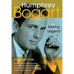 Humphrey Bogart, The Making of a Legend by Darwin Porter | 9781936003143 | Booktopia Pozostałe