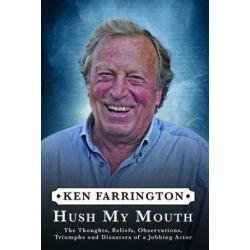 Hush My Mouth by Ken Farrington | 9781781963029 | Booktopia Biografie, wspomnienia