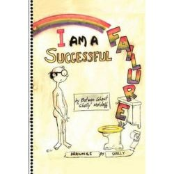I Am a Successful Failure by Sheldon Moldoff | 9781477115237 | Booktopia Pozostałe