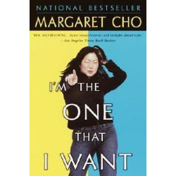 I'm The One That I Want by Margaret Cho | 9780345440143 | Booktopia Biografie, wspomnienia