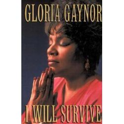 I Will Survive, The Book by Gloria Gaynor | 9780312300128 | Booktopia Pozostałe