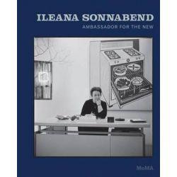 Ileana Sonnabend, Ambassador for the New by Ann Temkin | 9780870708961 | Booktopia Książki i Komiksy