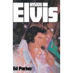 Inside Elvis by Ed Parker Sr | 9781470123185 | Booktopia Książki i Komiksy