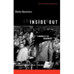 Inside Out, A Memoir Of The Blacklist by Walter Bernstein   9780306809361   Booktopia Książki i Komiksy