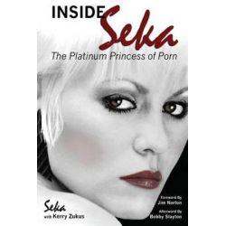 Inside Seka by Seka   9781593932725   Booktopia Książki i Komiksy