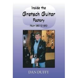 Inside the Gretsch Guitar Factory from 1957 to 1970 by Dan Duffy   9781412068239   Booktopia Książki i Komiksy