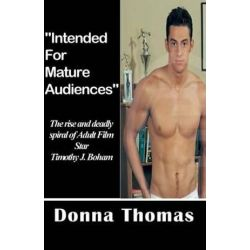 Intended for Mature Audiences by Donna Thomas | 9780692274217 | Booktopia Książki i Komiksy