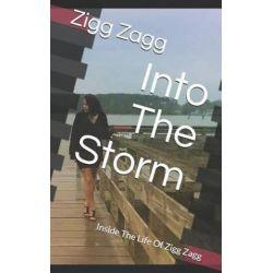 Into the Storm by Zigg Zagg | 9781521165157 | Booktopia Książki i Komiksy