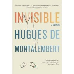 Invisible, A Memoir by Hugues de Montalembert | 9781416593676 | Booktopia Książki i Komiksy