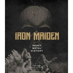 Iron Maiden by Chris Welch | 9781787390416 | Booktopia Książki i Komiksy