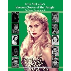 Irish McCalla's Sheena-Queen of the Jungle Co-Stars from A to Z by David Alan Williams | 9781979249034 | Booktopia Książki i Komiksy
