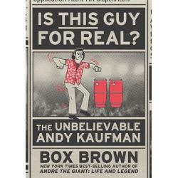 Is This Guy For Real?, The Unbelievable Andy Kaufman by Box Brown   9781626723160   Booktopia Książki i Komiksy