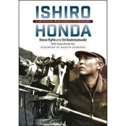 Ishiro Honda, A Life in Film, from Godzilla to Kurosawa by Steve Ryfle | 9780819570871 | Booktopia