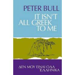 It Isn't All Greek to Me by Peter Bull   9781906830755   Booktopia Książki i Komiksy