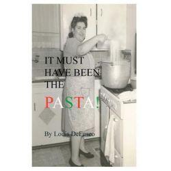It Must Have Been the Pasta by Louis De Fusco   9781419648502   Booktopia Książki i Komiksy