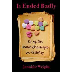 It Ended Badly by Jennifer Wright   9781627792868   Booktopia Książki i Komiksy