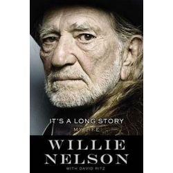 It's a Long Story, My Life by Willie Nelson | 9780316403559 | Booktopia Książki i Komiksy