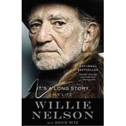 It's a Long Story, My Life by Willie Nelson | 9780316403542 | Booktopia Książki i Komiksy