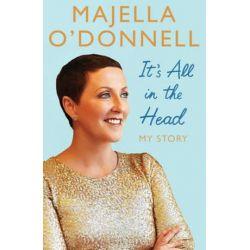 It's All in the Head by Majella O'Donnell | 9781471139338 | Booktopia Książki i Komiksy