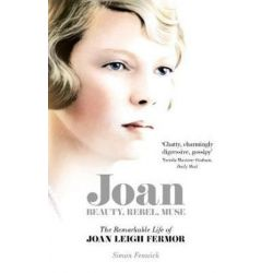Joan, The Remarkable Life of Joan Leigh Fermor by Simon Fenwick | 9781509848713 | Booktopia Biografie, wspomnienia