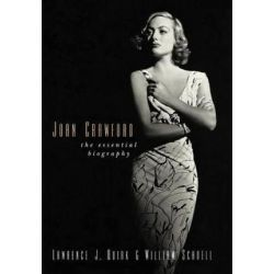 Joan Crawford, The Essential Biography by Lawrence J. Quirk | 9780813122540 | Booktopia