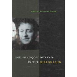 Joel-Francois Durand in the Mirror Land by Joel-Francois Durand | 9780295985749 | Booktopia Książki i Komiksy