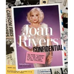 Joan Rivers Confidential, The Unseen Scrapbooks, Joke Cards, Personal Files, and Photos of a Very Funny Woman Who Kept Everything by Melissa Rivers | 9781419726736 | Booktopia Książki i Komiksy