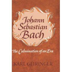 Johann Sebastian Bach, The Culmination of An Era by Karl Geiringer | 9780195005547 | Booktopia Książki i Komiksy