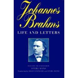 Johannes Brahms, Life and Letters by Johannes Brahms | 9780198162346 | Booktopia Książki i Komiksy