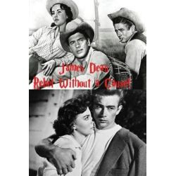 James Dean, Rebel Without a Cause by Arthur Muller | 9781977543035 | Booktopia Biografie, wspomnienia