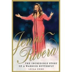 Jenni Rivera, The Incredible Story of a Warrior Butterfly by Leila Cobo | 9780147510532 | Booktopia Pozostałe
