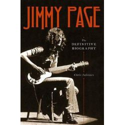 Jimmy Page, The Definitive Biography by Chris Salewicz | 9780306845383 | Booktopia