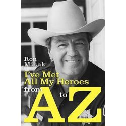 I've Met All My Heroes from A to Z by Ron M[sak | 9781593935108 | Booktopia Pozostałe