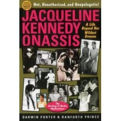 Jacqueline Kennedy Onassis, A Life Beyond Her Wildest Dreams by Darwin Porter | 9781936003396 | Booktopia Biografie, wspomnienia