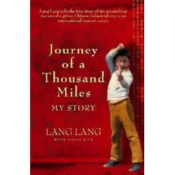 Journey of a Thousand Miles by Lang Lang | 9780733624698 | Booktopia Biografie, wspomnienia