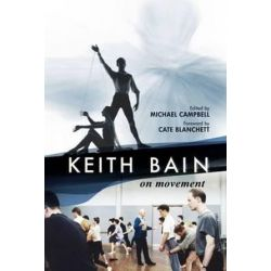 Keith Bain, The Principles of Movement by Keith Bain | 9780980798227 | Booktopia