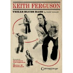 Keith Ferguson, Texas Blues Bass by Detlef Schmidt   9781574243062   Booktopia Biografie, wspomnienia