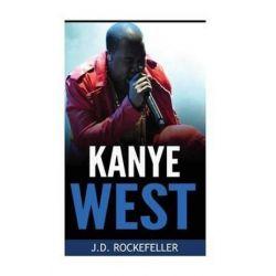 Kanye West, J.d. Rockefeller's Book Club by J D Rockefeller | 9781532892233 | Booktopia Pozostałe