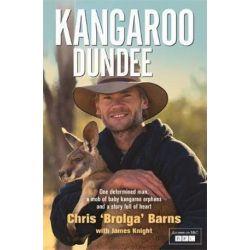 Kangaroo Dundee by Chris 'Brolga' Barns | 9781444753349 | Booktopia