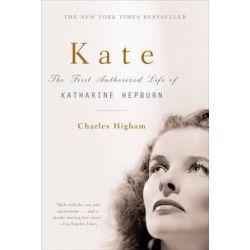 Kate, The Life of Katharine Hepburn by Charles Higham   9780393325980   Booktopia Pozostałe