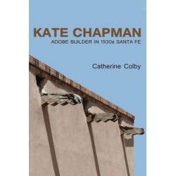 Kate Chapman by Catherine Colby | 9780865349124 | Booktopia Pozostałe