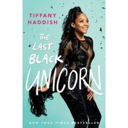 Last Black Unicorn by Tiffany Haddish | 9781501181832 | Booktopia